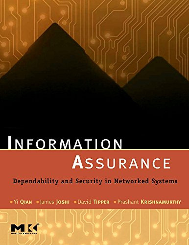 9780123735669: Information Assurance: Dependability and Security in Networked Systems (The Morgan Kaufmann Series in Networking)