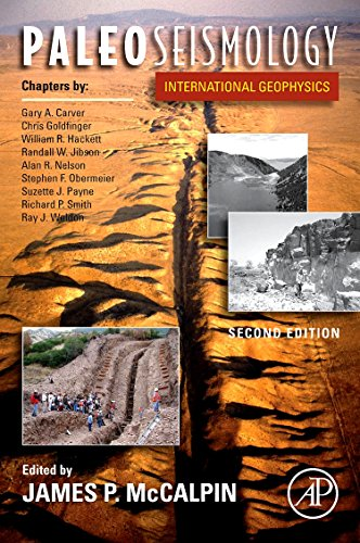9780123735768: Paleoseismology, Volume 95, Second Edition (International Geophysics)