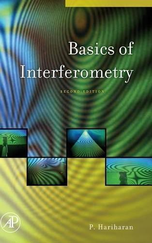 9780123735898: Basics of Interferometry