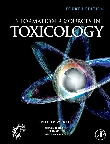 9780123735935: Information Resources in Toxicology, Fourth Edition