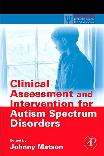 9780123736062: Clinical Assessment and Intervention for Autism Spectrum Disorders (Practical Resources for the Mental Health Professional)