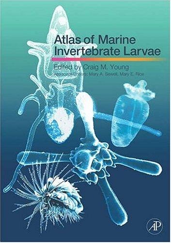 9780123736086: Atlas of Marine Invertebrate Larvae