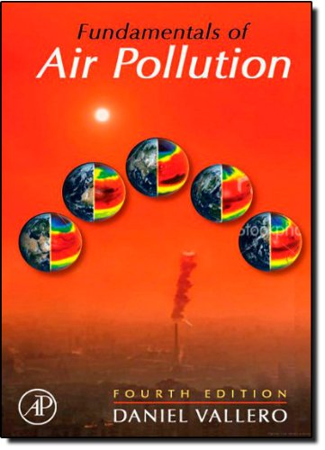 9780123736154: Fundamentals of Air Pollution, Fourth Edition