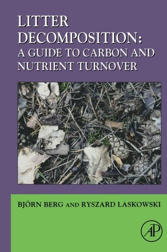 9780123736178: Litter Decomposition: a Guide to Carbon and Nutrient Turnover, Volume 38 (Advances in Ecological Research)