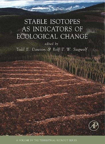 9780123736277: Stable Isotopes as Indicators of Ecological Change, Volume 1 (Terrestrial Ecology)