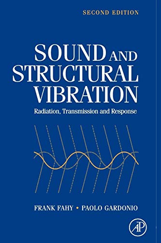 9780123736338: Sound and Structural Vibration: Radiation, Transmission and Response