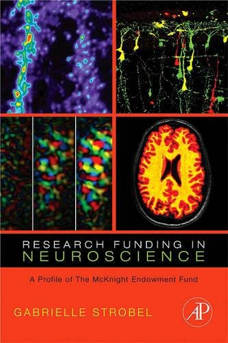 9780123736451: Research Funding in Neuroscience: A Profile of the McKnight Endowment Fund