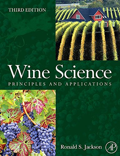 Wine Science, Third Edition: Principles and Applications: Ronald S. Jackson