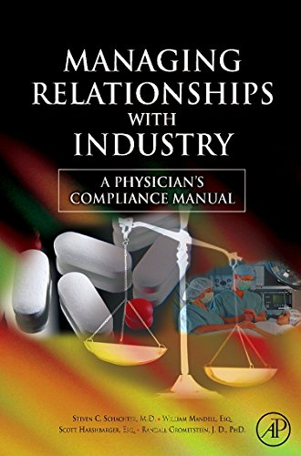 9780123736536: Managing Relationships with Industry: A Physician's Compliance Manual