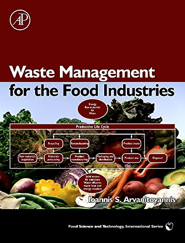 9780123736543: Waste Management for the Food Industries, (Food Science and Technology)