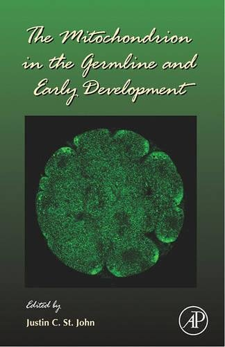 9780123736628: The Mitochondrion in the Germline and Early Development, Volume 77 (Current Topics in Developmental Biology)