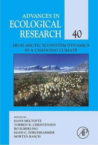 9780123736659: High-Arctic Ecosystem Dynamics in a Changing Climate, Volume 40 (Advances in Ecological Research)