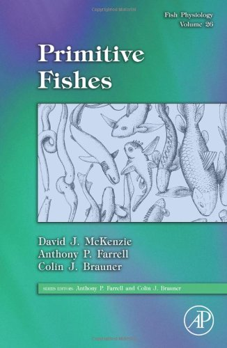 9780123736710: Primitive Fishes 26 (Fish Physiology)