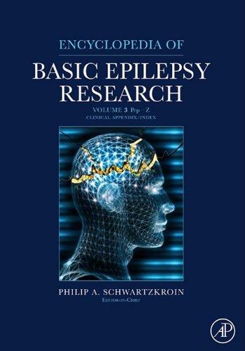 9780123736918: Encyclopedia of Basic Epilepsy Research, Three-Volume Set: Volume 3