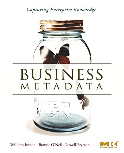 9780123737267: Business Metadata: Capturing Enterprise Knowledge