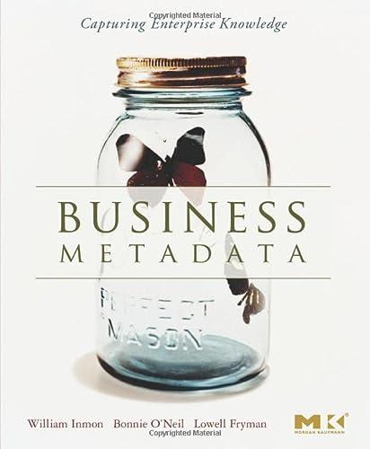 9780123737267: Business Metadata: Capturing Enterprise Knowledge