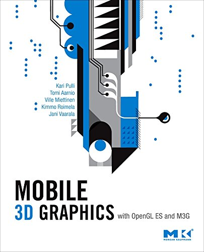 9780123737274: Mobile 3D Graphics: With OpenGL ES and M3G (The Morgan Kaufmann Series in Computer Graphics)
