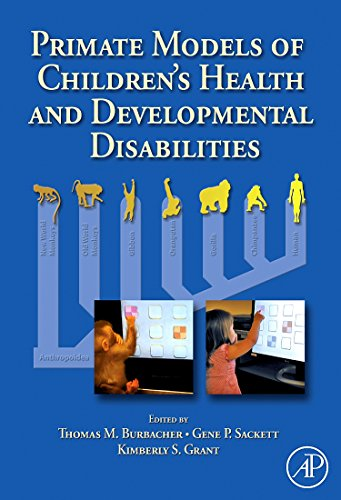 9780123737434: Primate Models of Children's Health and Developmental Disabilities