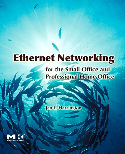 9780123737441: Ethernet Networking for the Small Office and Professional Home Office