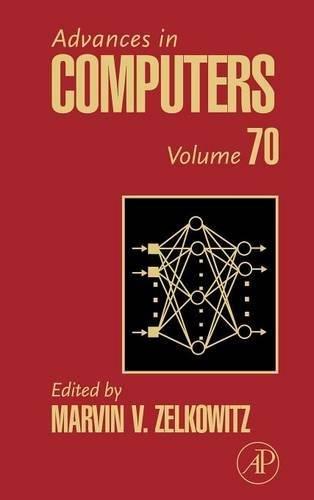 9780123737472: Advances in Computers, Volume 70