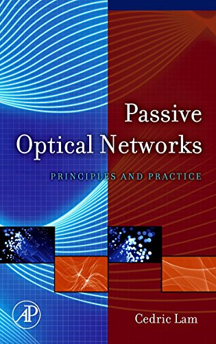 9780123738530: Passive Optical Networks: Principles and Practice