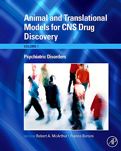 9780123738561: Animal and Translational Models for CNS Drug Discovery, Vol. 1: Psychiatric Disorders