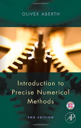 9780123738592: Introduction to Precise Numerical Methods, Second Edition