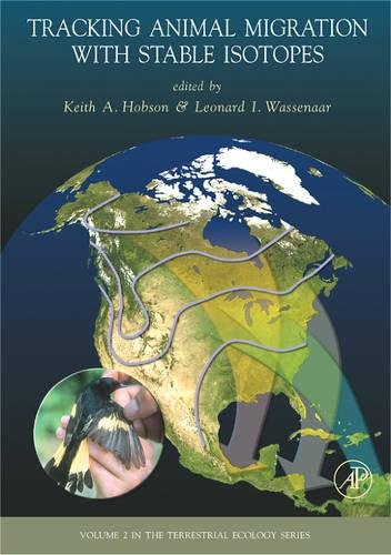 9780123738677: Tracking Animal Migration with Stable Isotopes, Volume 2 (Terrestrial Ecology)