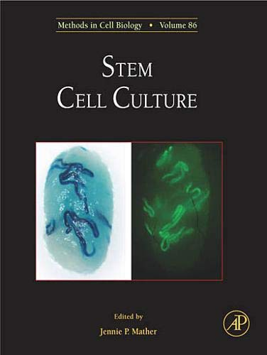 9780123738769: Stem Cell Culture, Volume 86 (Methods in Cell Biology)