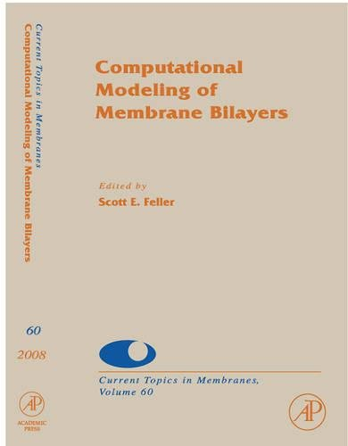 9780123738936: Computational Modeling of Membrane Bilayers, Volume 60 (Current Topics in Membranes)