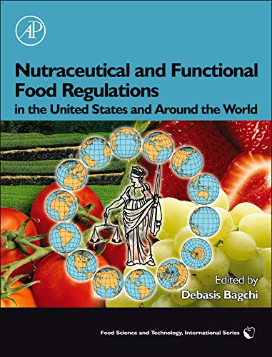 9780123739018: Nutraceutical and Functional Food Regulations in the United States and Around the World (Food Science and Technology)