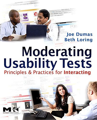 9780123739339: Moderating Usability Tests: Principles and Practices for Interacting (Interactive Technologies)