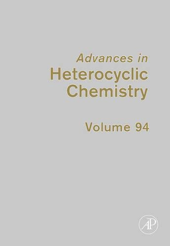 9780123739636: Advances in Heterocyclic Chemistry, Volume 94