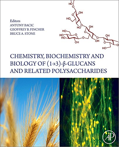 9780123739711: Chemistry, Biochemistry, and Biology of 1-3 Beta Glucans and Related Polysaccharides