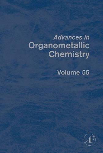 9780123739780: Advances in Organometallic Chemistry: 55
