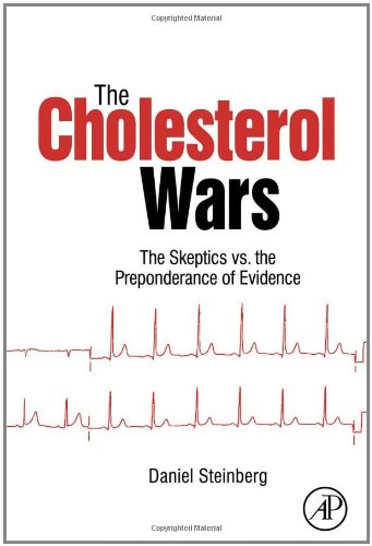9780123739797: The Cholesterol Wars: The Skeptics Vs the Preponderance of Evidence