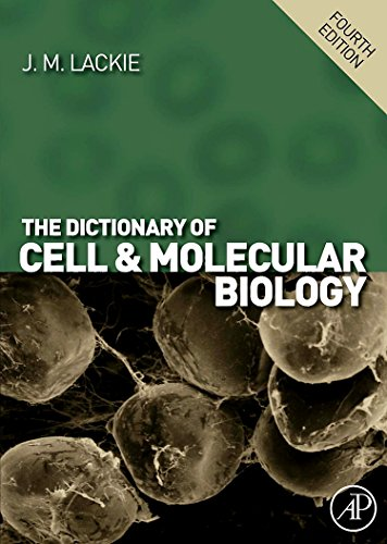 9780123739865: The Dictionary of Cell & Molecular Biology,