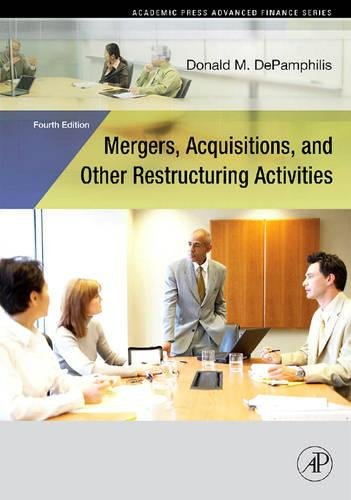 9780123740120: Mergers, Acquisitions, and Other Restructuring Activities, 4E, Fourth Edition (Academic Press Advanced Finance)