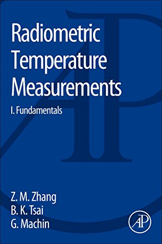 9780123740212: Radiometric Temperature Measurements and Applications: 42 (Experimental Methods in the Physical Sciences)