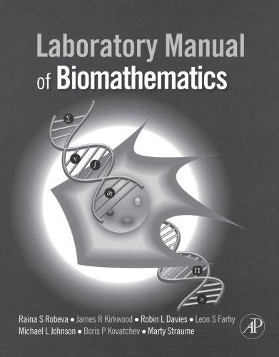 9780123740229: Laboratory Manual of Biomathematics