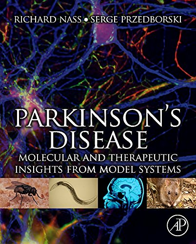 9780123740281: Parkinson's Disease: molecular and therapeutic insights from model systems