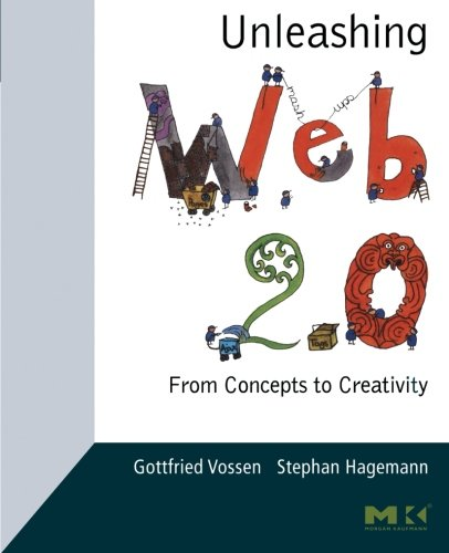 9780123740342: Unleashing Web 2.0: From Concepts to Creativity