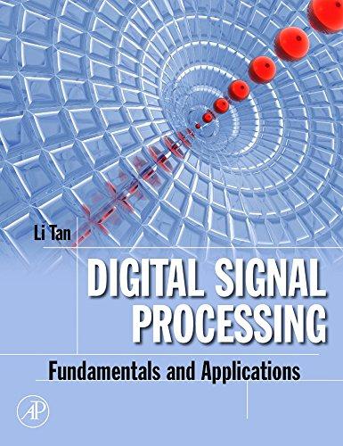 9780123740908: Digital Signal Processing: Fundamentals and Applications