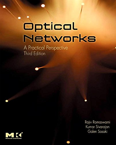 9780123740922: Optical Networks: A Practical Perspective
