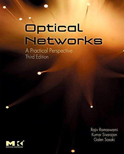 Optical Networks: A Practical Perspective (Hardback): Rajiv Ramaswami, Kumar