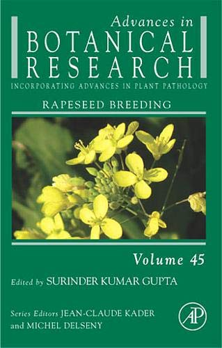 9780123740984: Advances in Botanical Research, Volume 45: Rapeseed Breeding