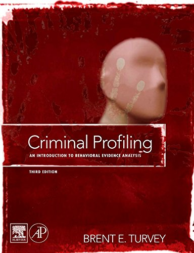 9780123741004: Criminal Profiling: An Introduction to Behavioral Evidence Analysis