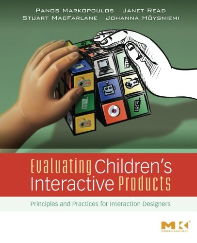 9780123741110: Evaluating Children's Interactive Products: Principles and Practices for Interaction Designers (Interactive Technologies)