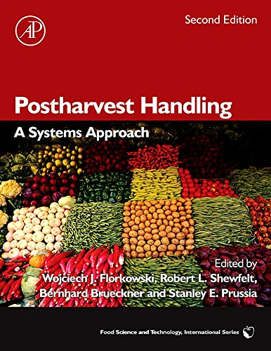 9780123741127: Postharvest Handling: A Systems Approach (Food Science and Technology)