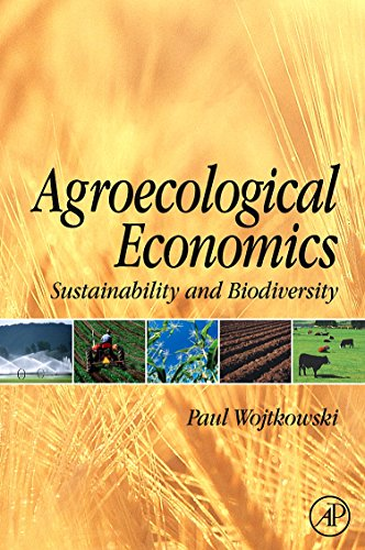 9780123741172: Agroecological Economics: Sustainability and Biodiversity
